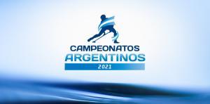 TODO SOBRE LOS CAMPEONATOS ARGENTINOS 2021
