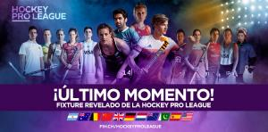 LA HOCKEY PRO LEAGUE, CON FIXTURE CONFIRMADO PARA EL 2019