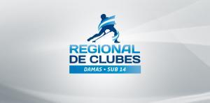 CAMPEONATOS DE SELECCIONES REGIONALES SUB 14 DAMAS
