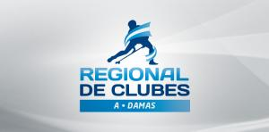 CAMPEONATO REGIONAL DE CLUBES 'A' DAMAS